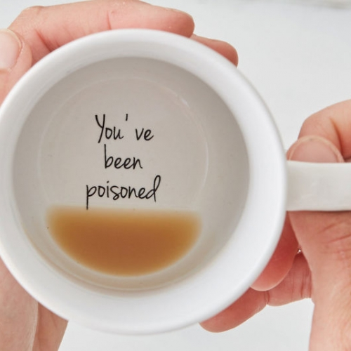 You've been poisoned Coffee Cup